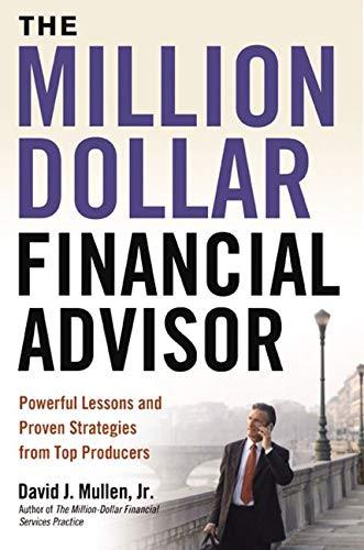 The Million Dollar Financial Advisor book