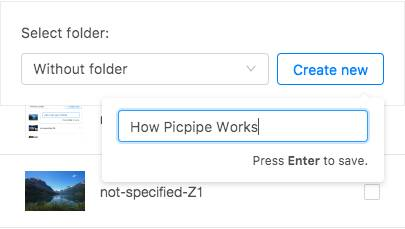 Picpipe - create new folder