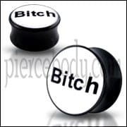 Double Flared Bitch Logo Ear Plug