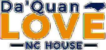 Da'Quan Love  for North Carolina House District 4