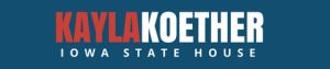 Kayla Koether  for Iowa House of Representatives (IA-HD-55)