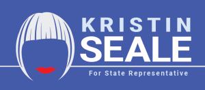 Kristin Seale  Bold Progressive For PA State Representative, 168th District