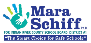 Mara Schiff, Ph.D.  Indian River County School Board, District #1