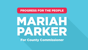 Mariah Parker  for Athens-Clarke County Commissioner, District 2