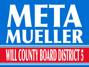 Meta Mueller  Will County, IL, Board - District 5