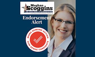 Moms Demand Action- Gun Sense Candidate Distinction