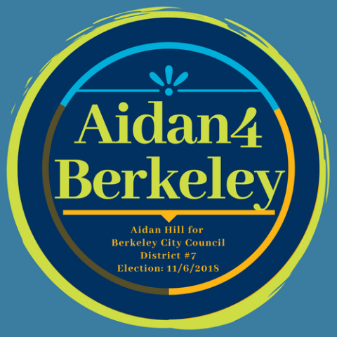 Aidan Hill  Berkeley City Council District #7