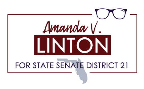 Amanda V. Linton  for Florida State Senate District 21