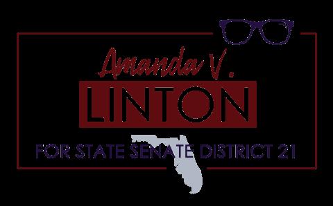 Amanda V. Linton  for Florida State Senate District 21