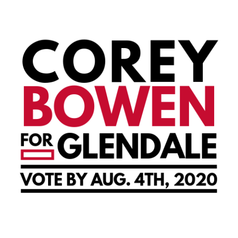 Corey Bowen  for Glendale City Council