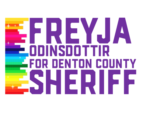 Freyja Odinsdottir  For Denton County Sheriff