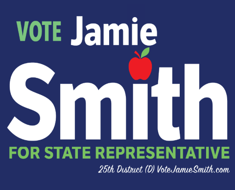 Jamie Smith   for State Representative, 25th Legislative District