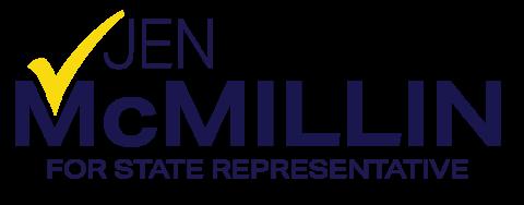 Jen McMillin   For State Representative - 101st