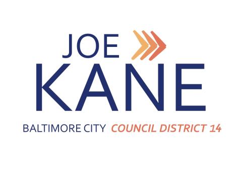 Joe Kane   for Baltimore City Council