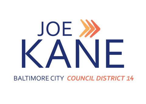 Joe Kane   for Baltimore City Council