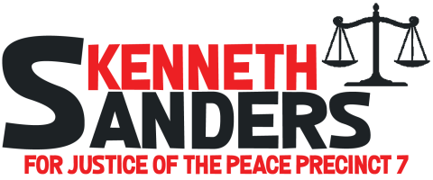Kenneth Sanders  For Tarrant County Justice of the Peace Precinct 7