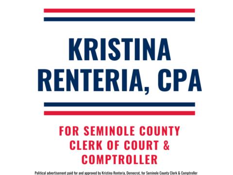 Kristina Renteria, CPA  for Seminole County Clerk & Comptroller