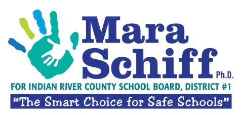 Mara Schiff, Ph.D.  Indian River County School Board, District #1