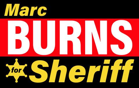 MARC BURNS FOR SHERIFF