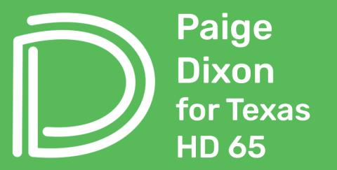 Paige Dixon  for House District 65