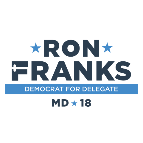 Ron Franks  For State Delegate