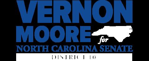 Vernon Moore  for NC Senate District 10