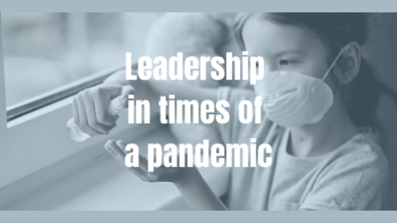 Leadership in times of a pandemic