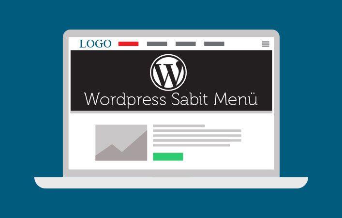 WordPress Sabit Menü Yapımı