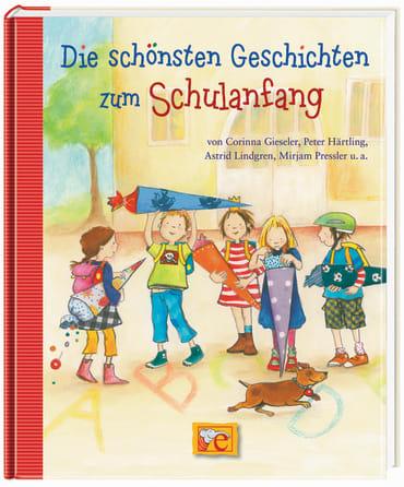 Die schönsten Geschichten zum Schulanfang, 9783770724789