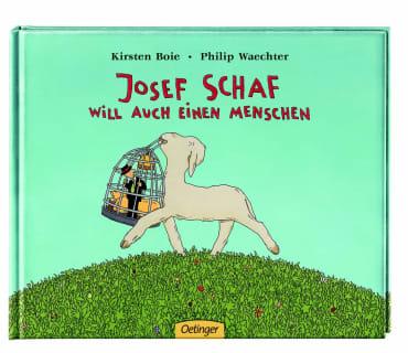 Josef Schaf will auch einen Menschen, 9783789163395