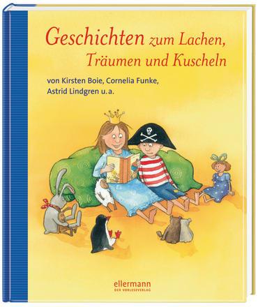 Geschichten zum Lachen, Träumen und Kuscheln, 9783770724611