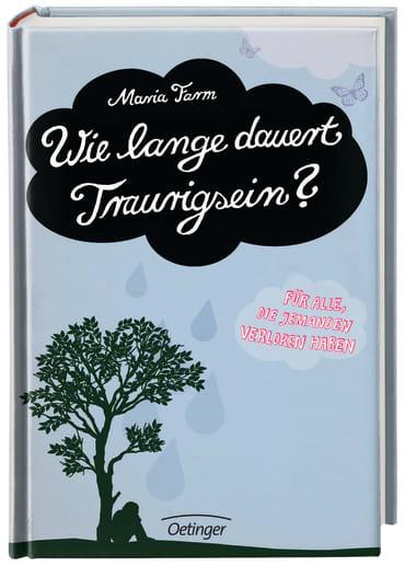 Wie lange dauert Traurigsein?, 9783789185571
