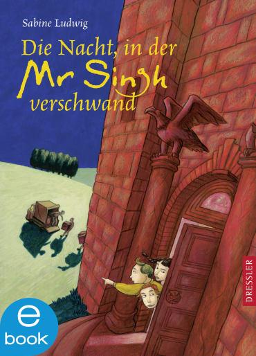 Die Nacht, in der Mr Singh verschwand, 9783862724659