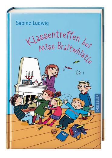 Klassentreffen bei Miss Braitwhistle, 9783791512457