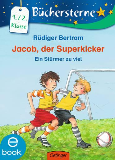 Jacob, der Superkicker, 9783862743681