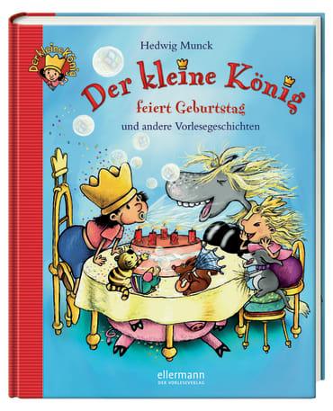 Der kleine König feiert Geburtstag und andere Vorlesegeschichten, 9783770729548
