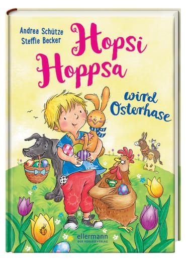 Hopsi Hoppsa wird Osterhase, 9783770700196