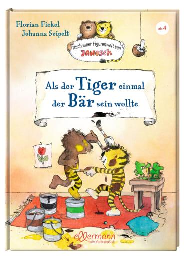 Als der Tiger einmal der Bär sein wollte, 9783770700936