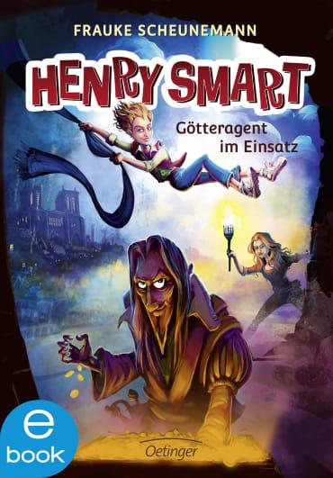 Henry Smart. Götteragent im Einsatz, 9783960520511