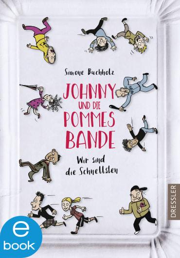 Johnny und die Pommesbande, 9783862720699