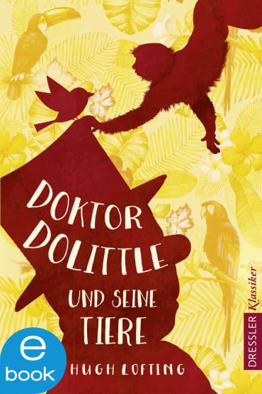 Doktor Dolittle und seine Tiere, 9783862720927