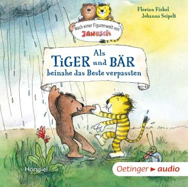 Als Tiger und Bär beinahe das Beste verpassten, 9783837310719