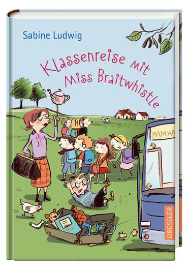 Klassenreise mit Miss Braitwhistle, 9783791500768