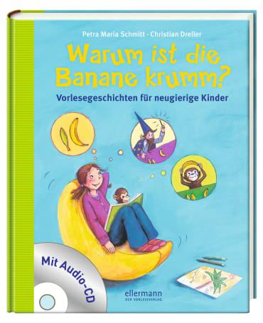 Warum ist die Banane krumm?, 9783770701933