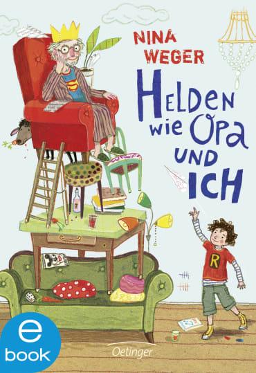 Helden wie Opa und ich, 9783862749447