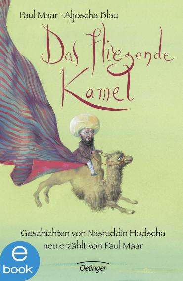 Das fliegende Kamel, 9783862745807