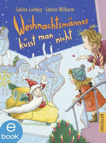 Weihnachtsmänner küsst man nicht, 9783862724758