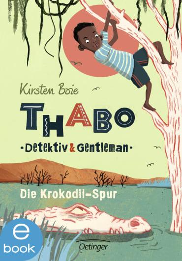 Thabo - Detektiv und Gentleman, 9783862747467