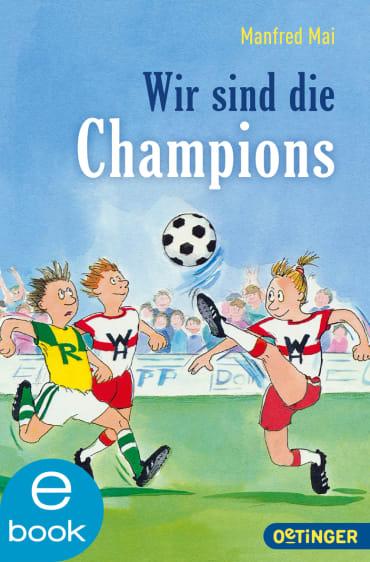 Wir sind die Champions, 9783864180330