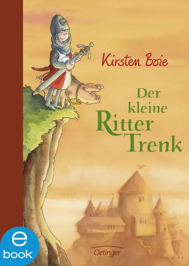 Der kleine Ritter Trenk, 9783862740727